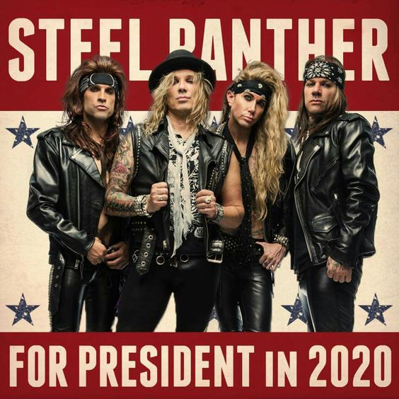 steel panther for president